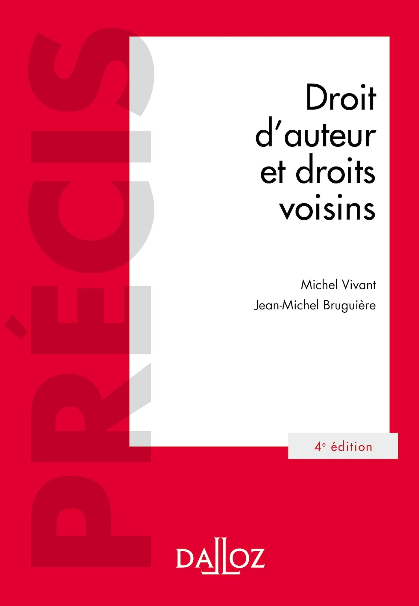 DROIT D'AUTEUR ET DROITS VOISINS - 4E ED.