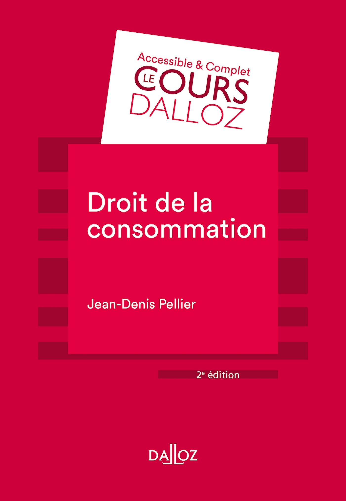 DROIT DE LA CONSOMMATION - 2E ED.