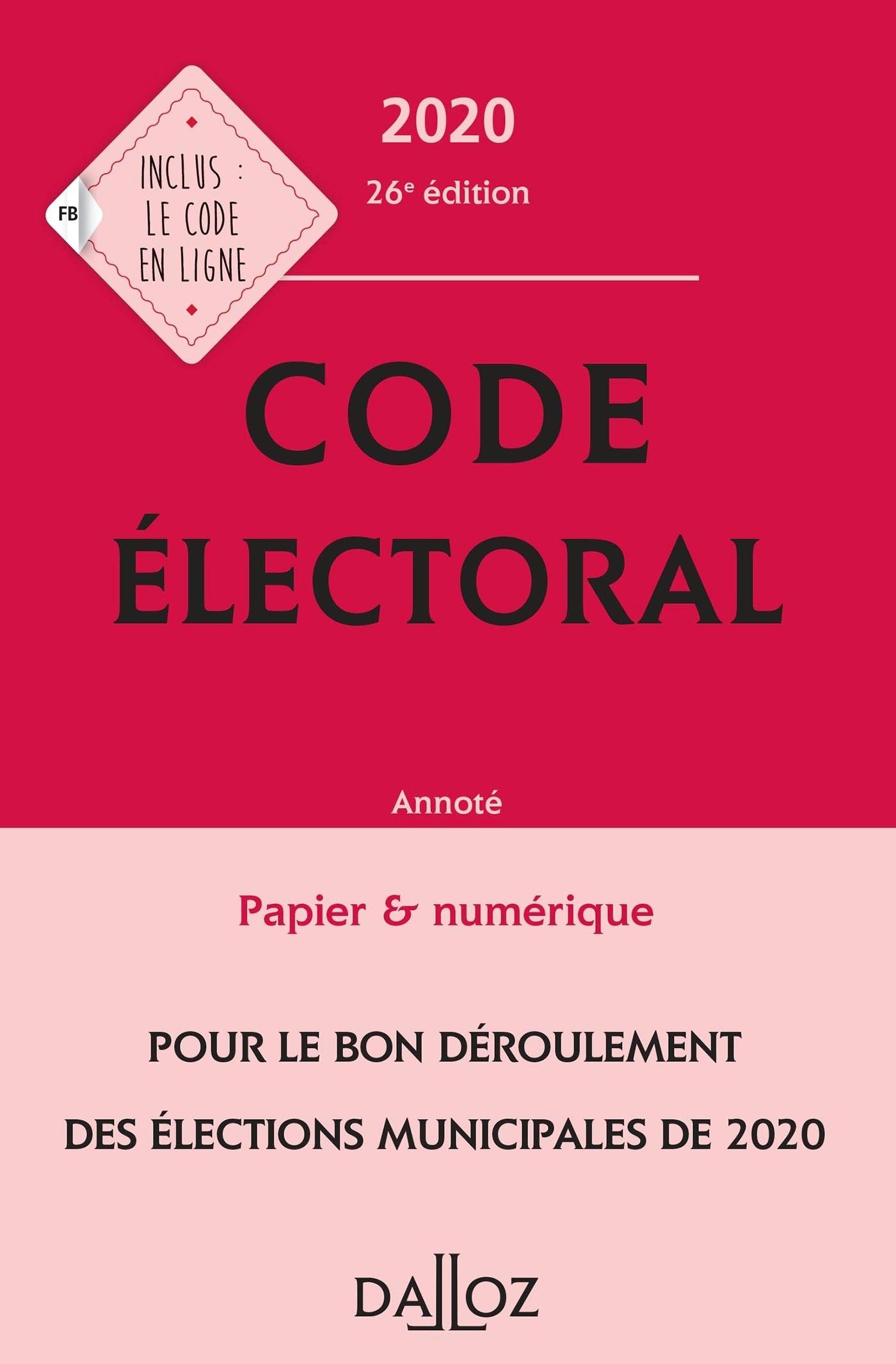 CODE ELECTORAL 2020, ANNOTE - 26E ED.