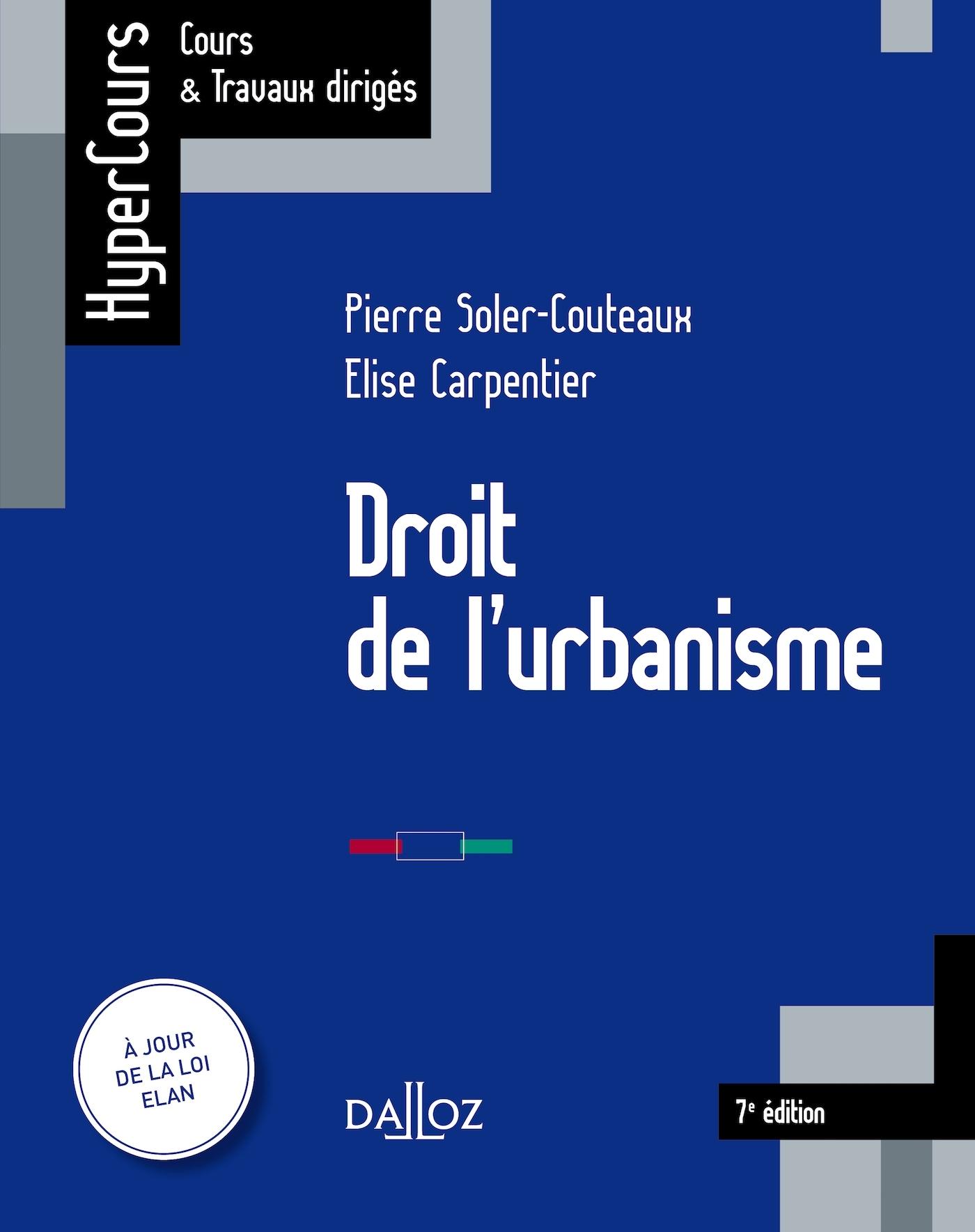 DROIT DE L'URBANISME - 7E ED.