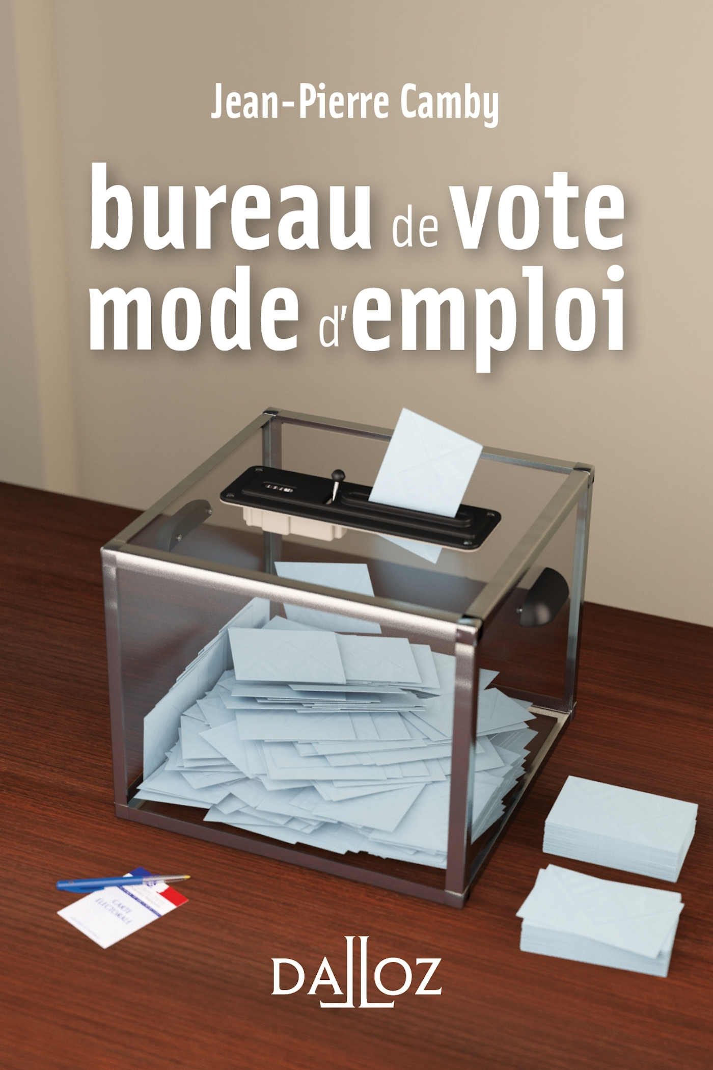 BUREAU DE VOTE : MODE D'EMPLOI - NOUVEAUTE