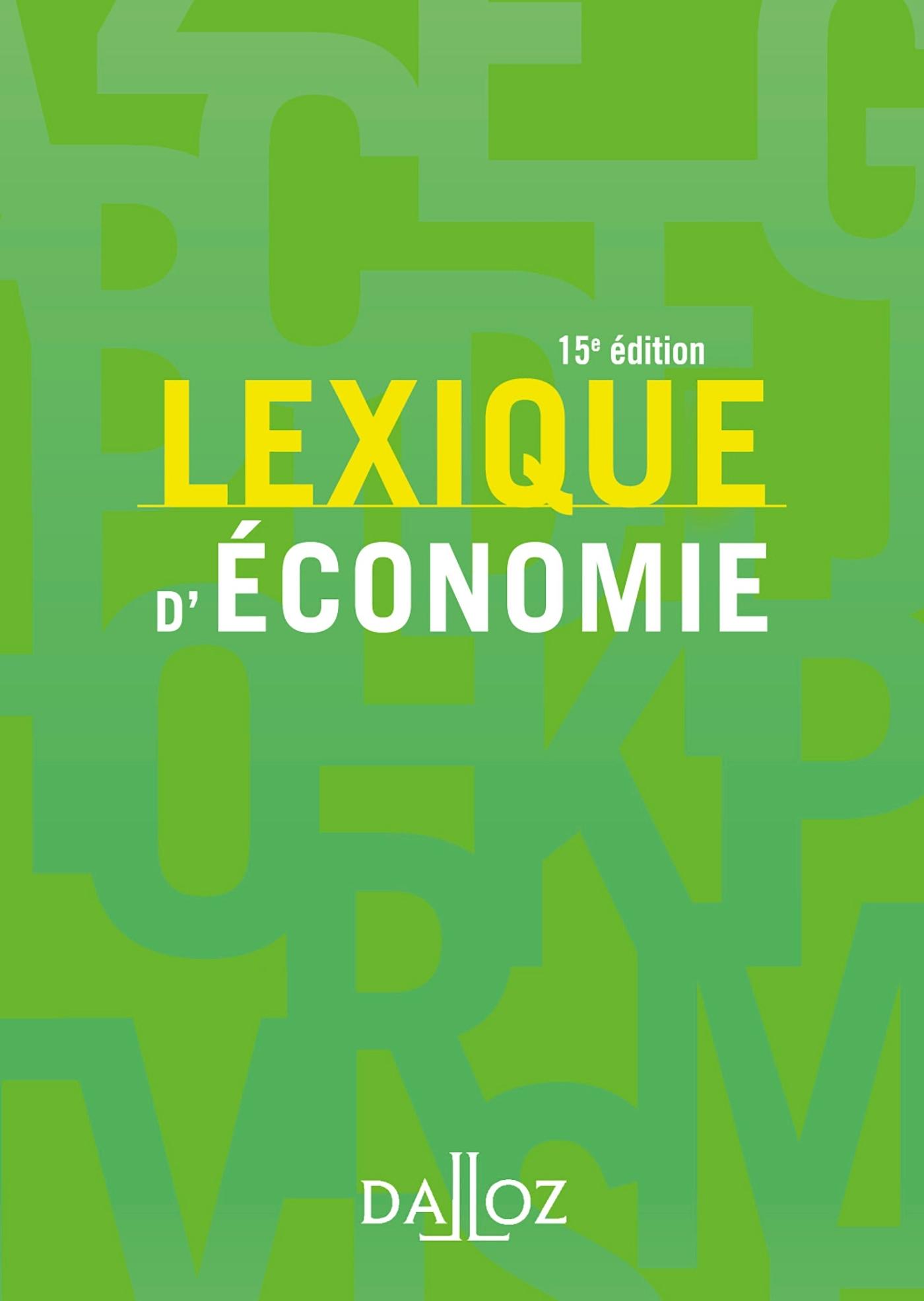 LEXIQUE D'ECONOMIE - 15E ED.