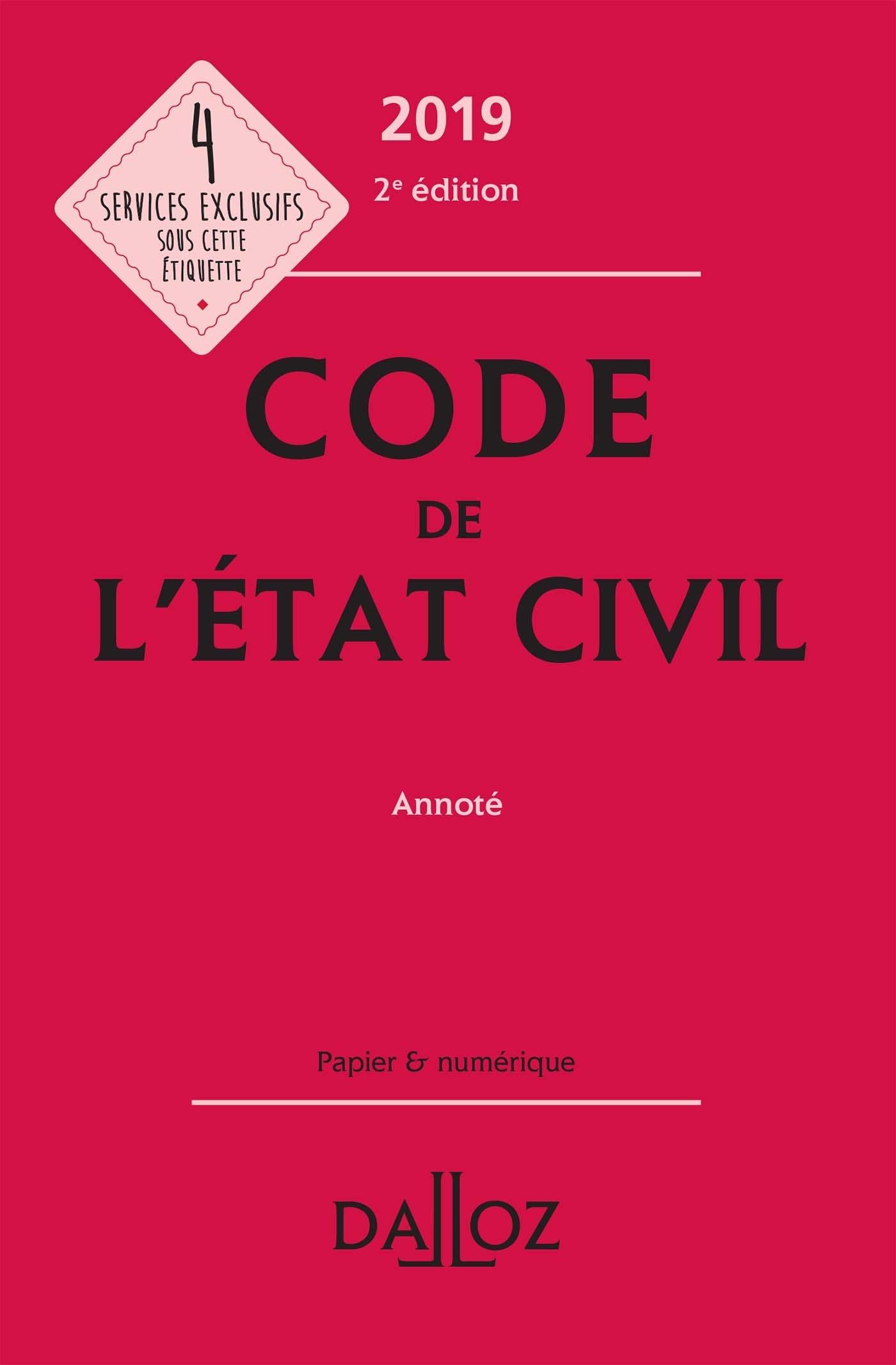 CODE DE L'ETAT CIVIL 2019, ANNOTE - 2E ED.