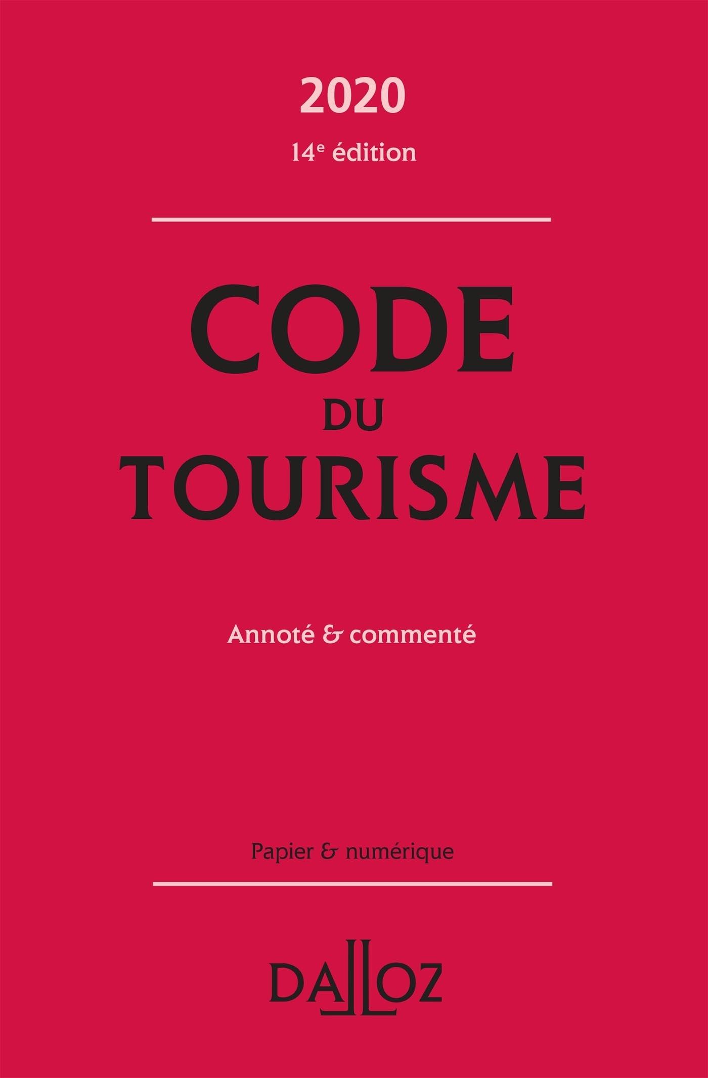 CODE DU TOURISME 2020, ANNOTE ET COMMENTE - 14E ED.