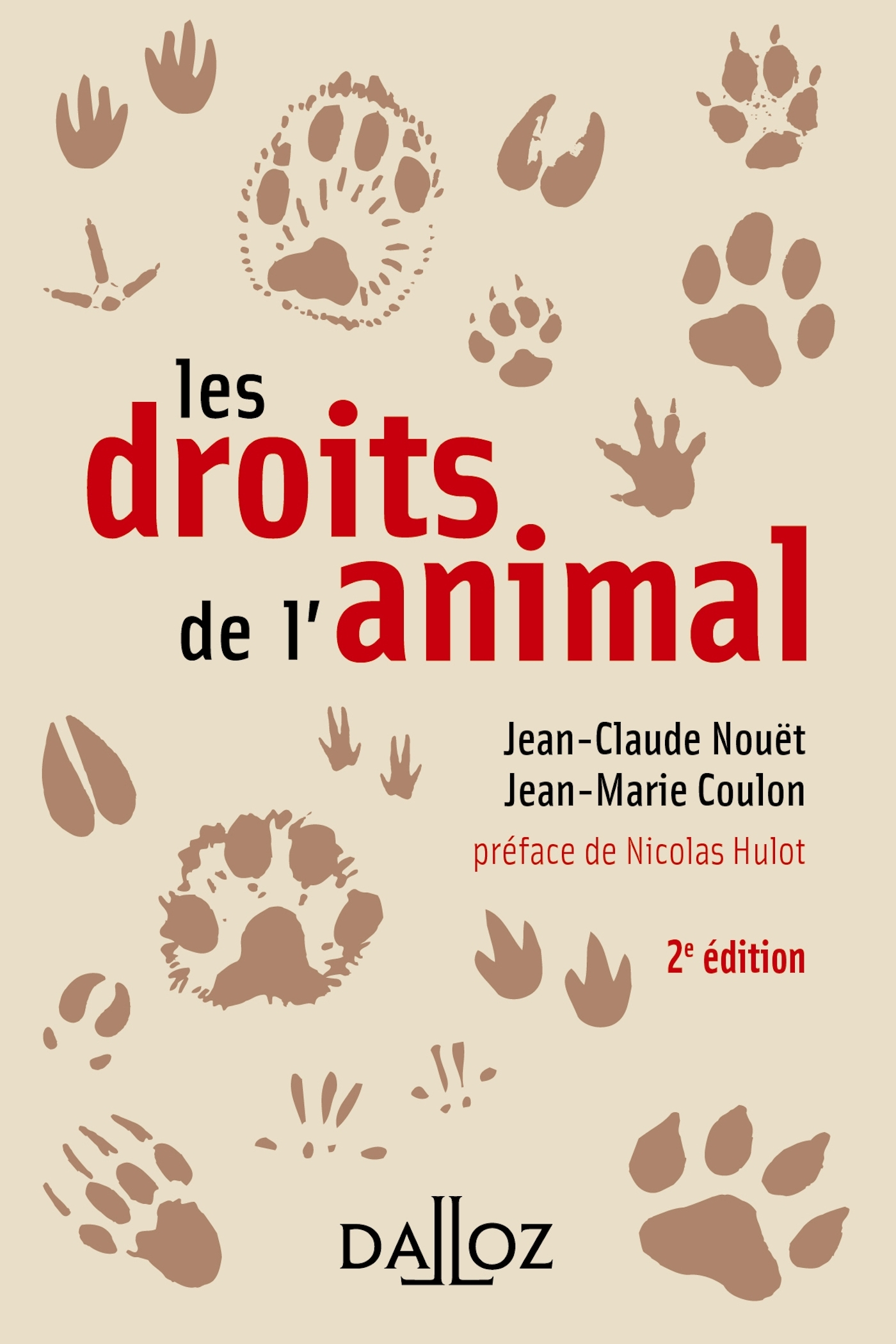 LES DROITS DE L'ANIMAL - 2E ED.