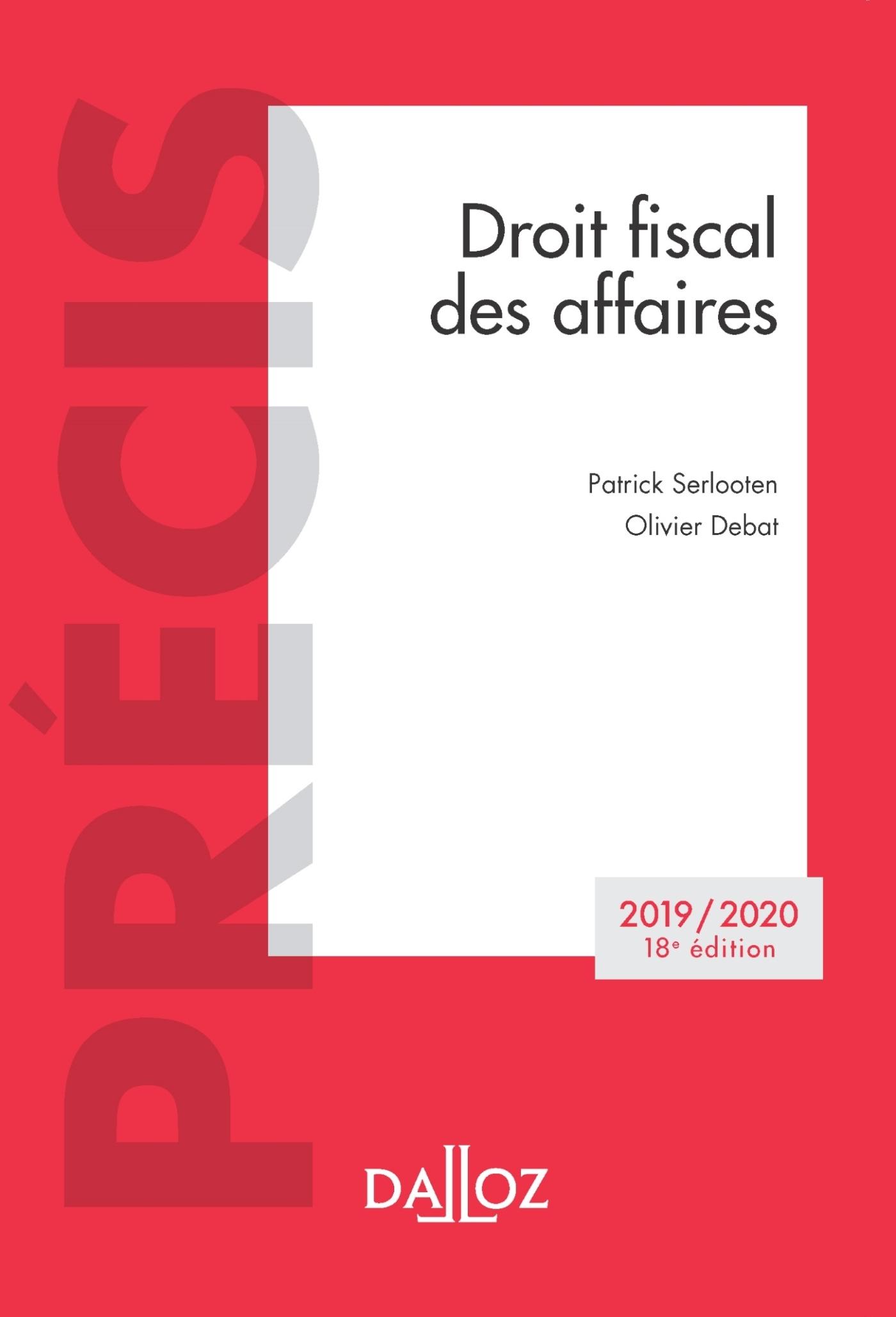 DROIT FISCAL DES AFFAIRES 2019/2020 - 18E ED.