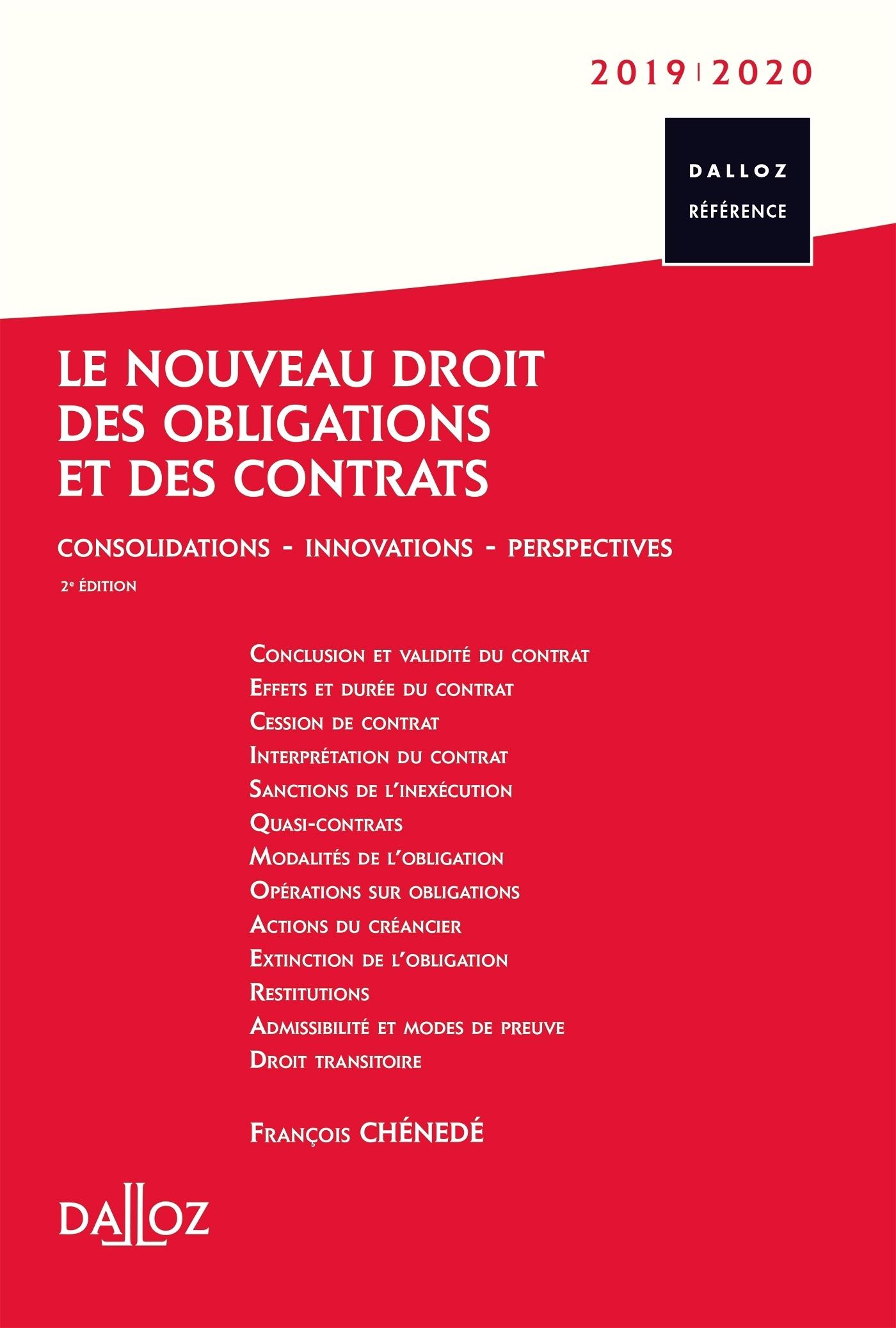 LE NOUVEAU DROIT DES OBLIGATIONS ET DES CONTRATS 2019/20 - 2E ED. - CONSOLIDATIONS - INNOVATIONS - P