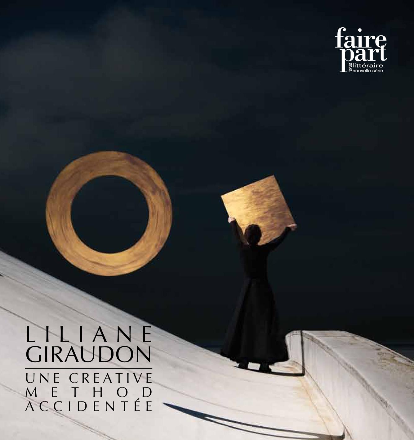 REVUE FAIRE PART : LILIANE GIRAUDON : UNE CREATIVE METHOD ACCIDENTEE