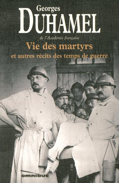 VIE DES MARTYRS ET AUTRES RECITS DES TEMPS DE GUERRE