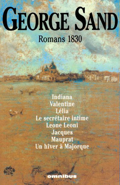 GEORGE SAND ROMANS 1830