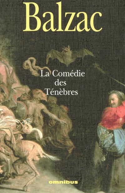 LA COMEDIE DES TENEBRES
