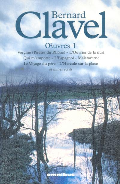 BERNARD CLAVEL OEUVRES 1
