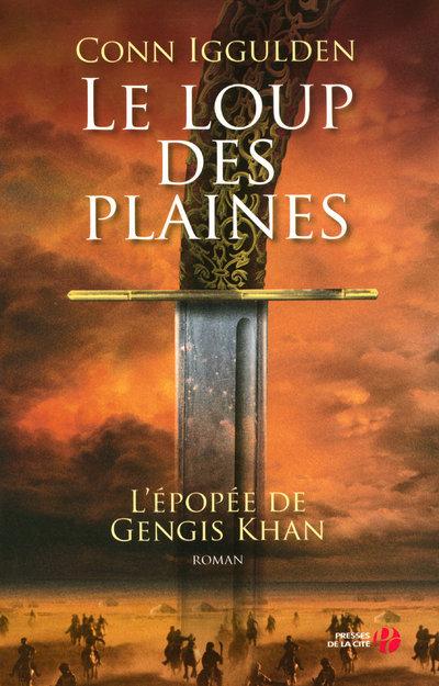 EPOPEE DE GENGIS KHAN - TOME 1 LE LOUP DES PLAINES - VOL1