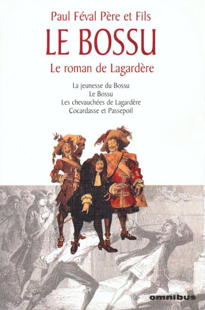BOSSU LE ROMAN DE LAGARDERE