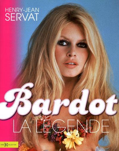 BARDOT, LA LEGENDE