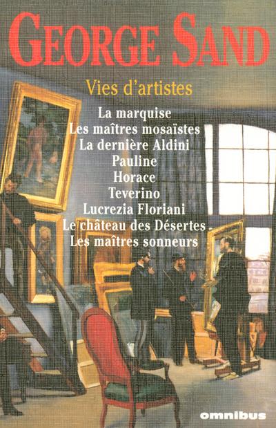 VIES D'ARTISTES - (NOUVELLE EDITION)