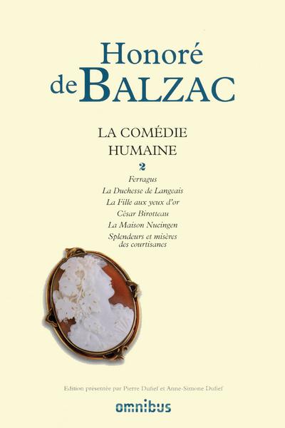 LA COMEDIE HUMAINE - TOME 2