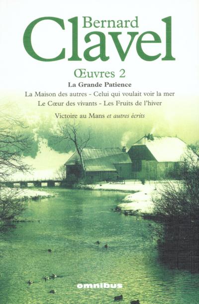 BERNARD CLAVEL OEUVRES 2