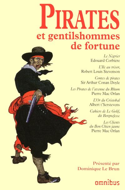 PIRATES ET GENTILSHOMMES DE FORTUNE