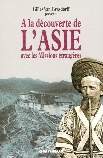 A LA DECOUVERTE DE L'ASIE AVEC LES MISSIONS ETRANGERES