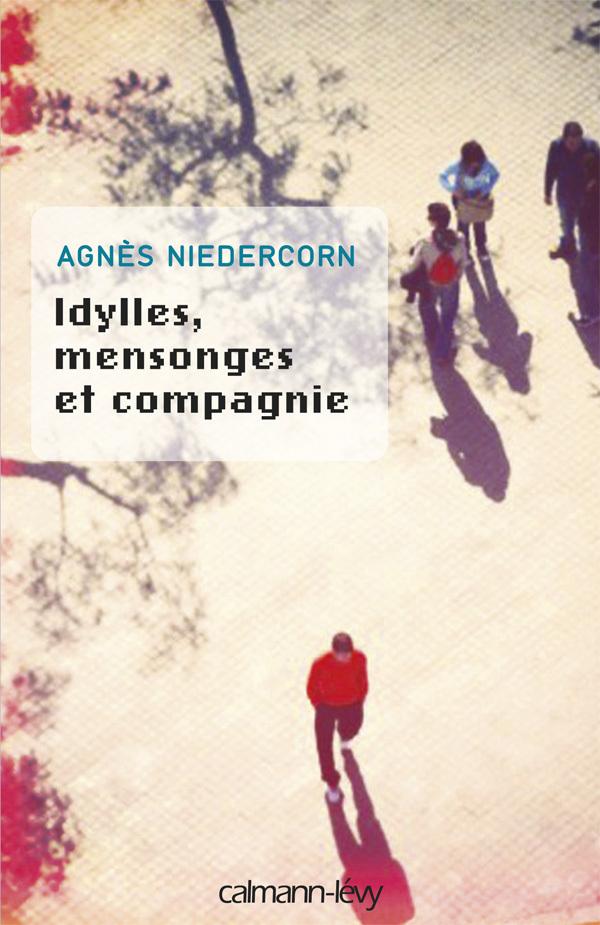 IDYLLES, MENSONGES ET COMPAGNIE - PRIX NOUVEAU TALENT 2010