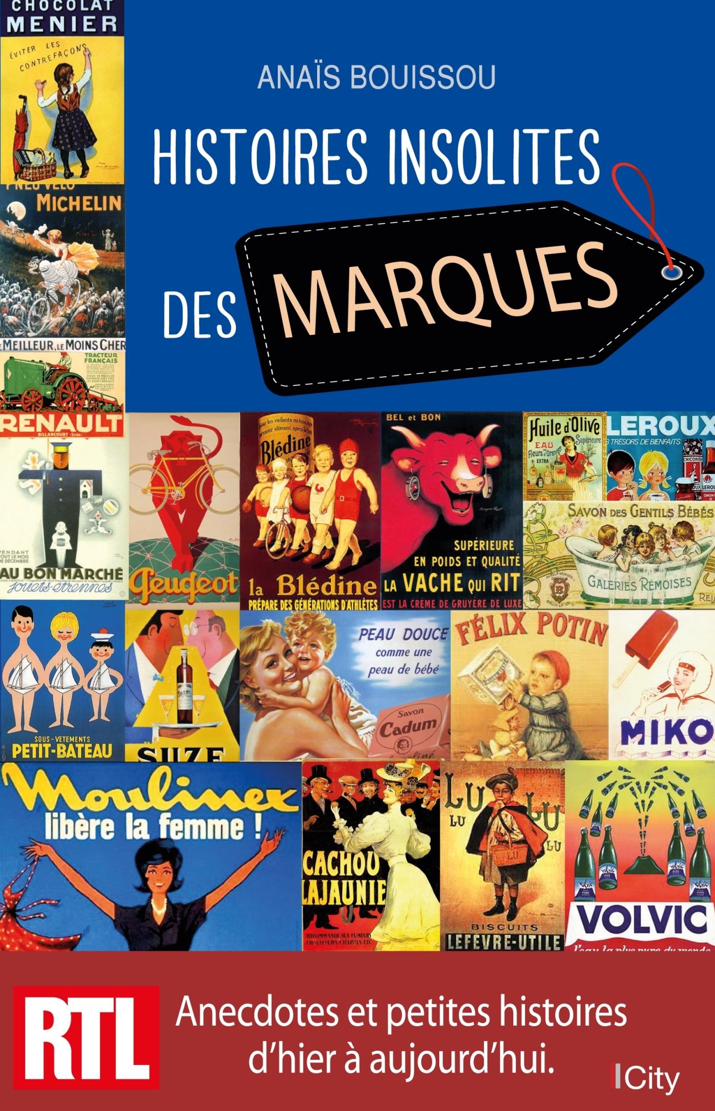 HISTOIRES INSOLITES DES MARQUES