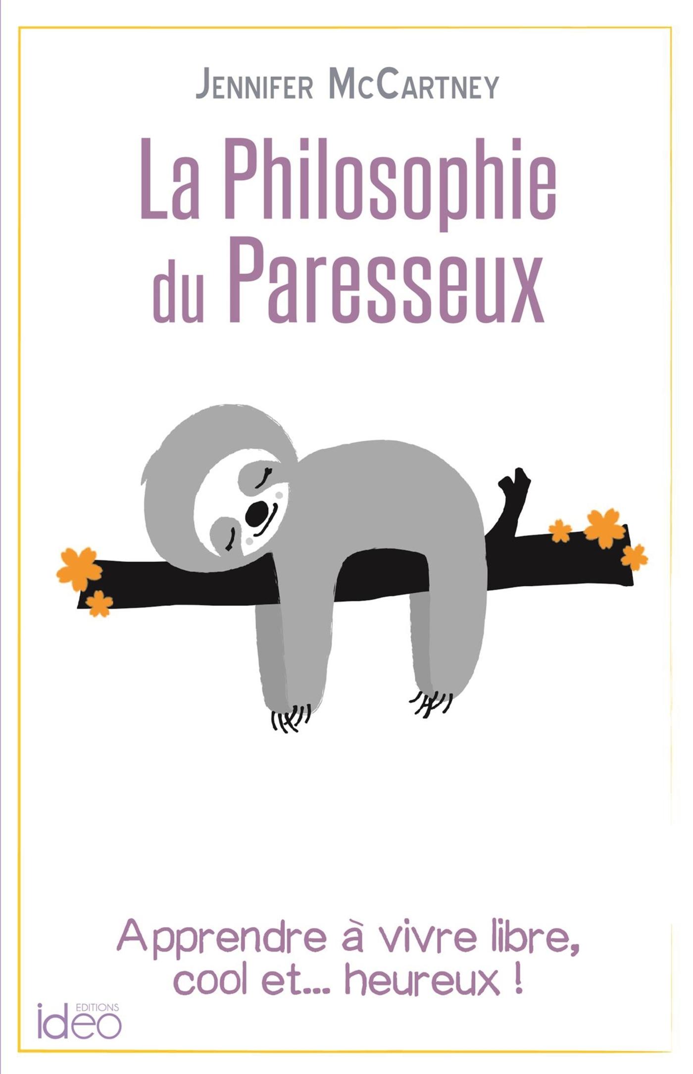 LA PETITE PHILOSOPHIE DU PARESSEUX