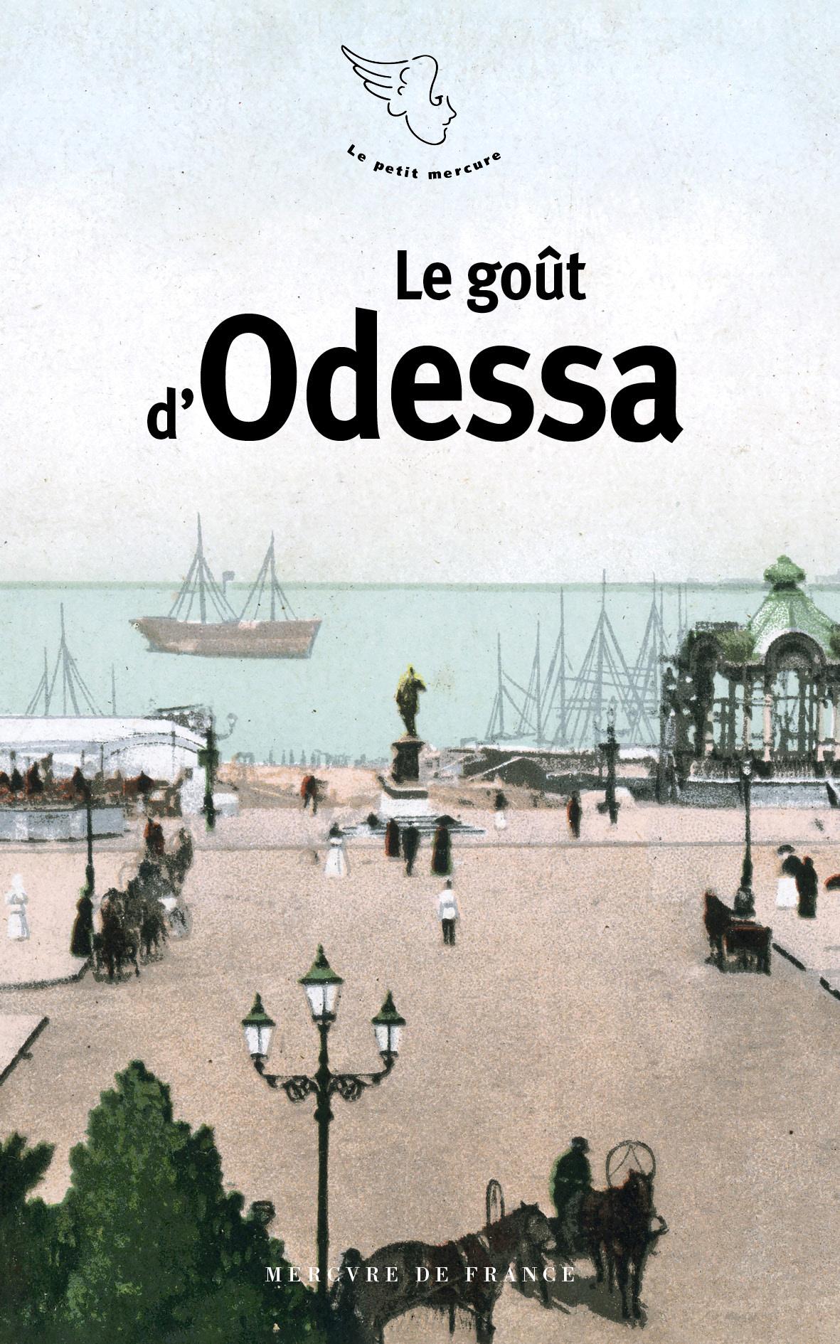 LE GOUT D'ODESSA