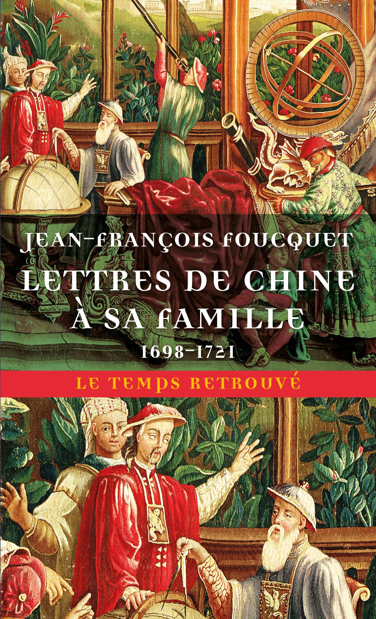 LETTRES DE CHINE A SA FAMILLE - (1698-1721)