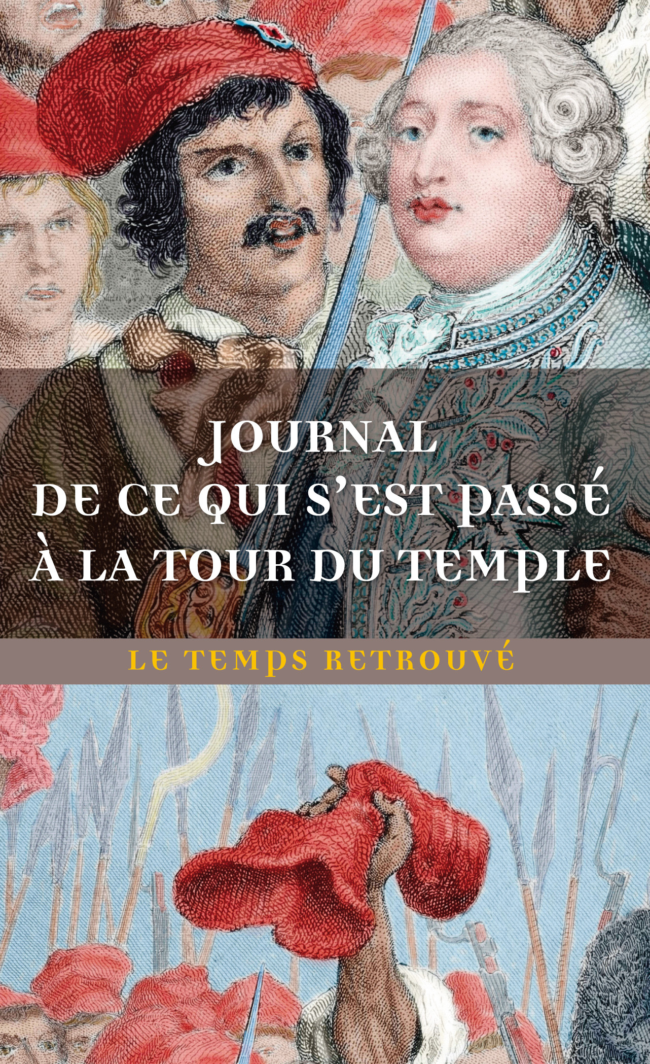JOURNAL DE CE QUI S'EST PASSE AU TEMPLE / DERNIERES HEURES DE LOUIS XVI PAR L'ABBE EDGEWORTH DE FIRM