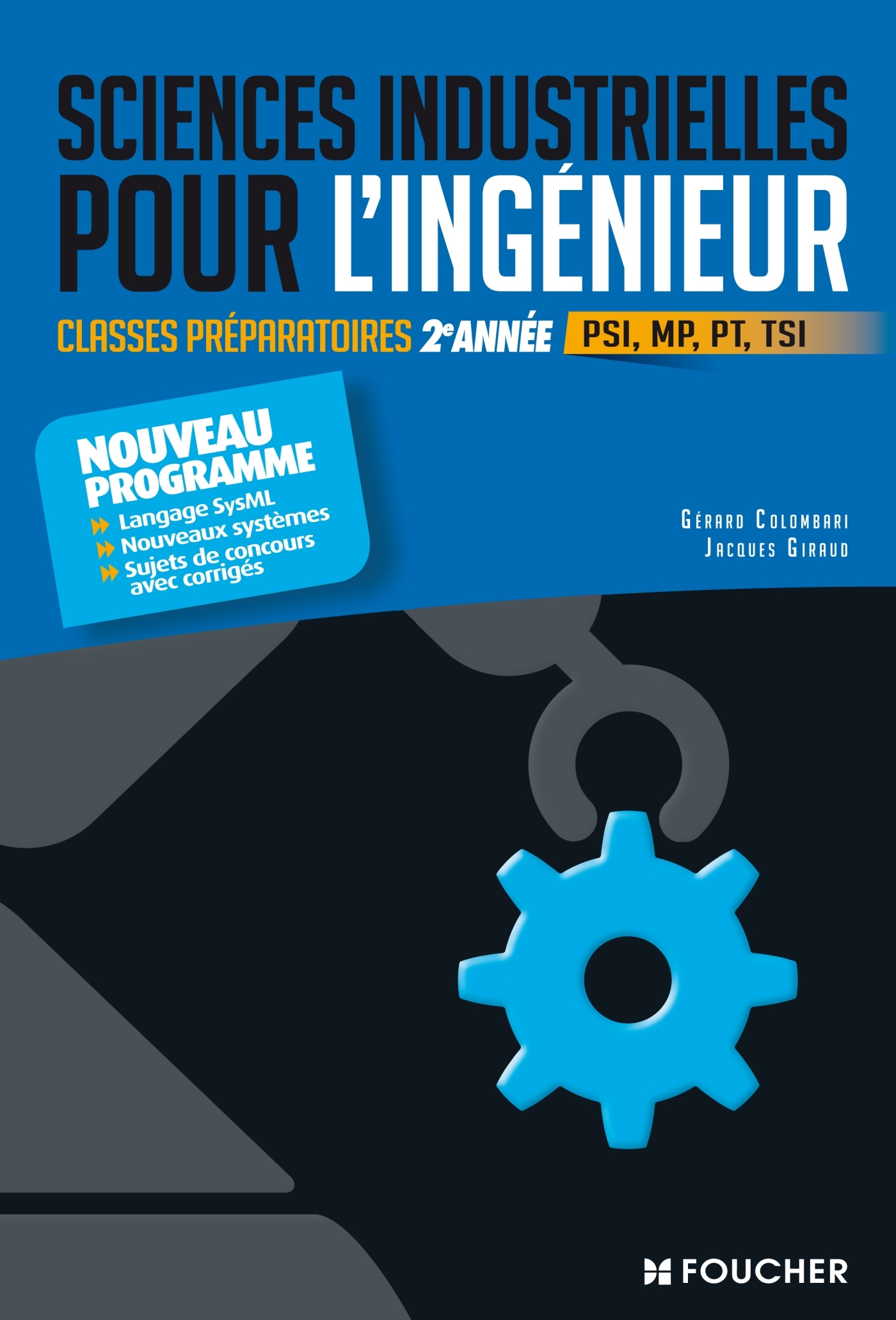 SCIENCES INDUSTRIELLES POUR L'INGENIEUR - CLASSES PREPARATOIRES SCIENTIFIQUES - 2E ANNEE