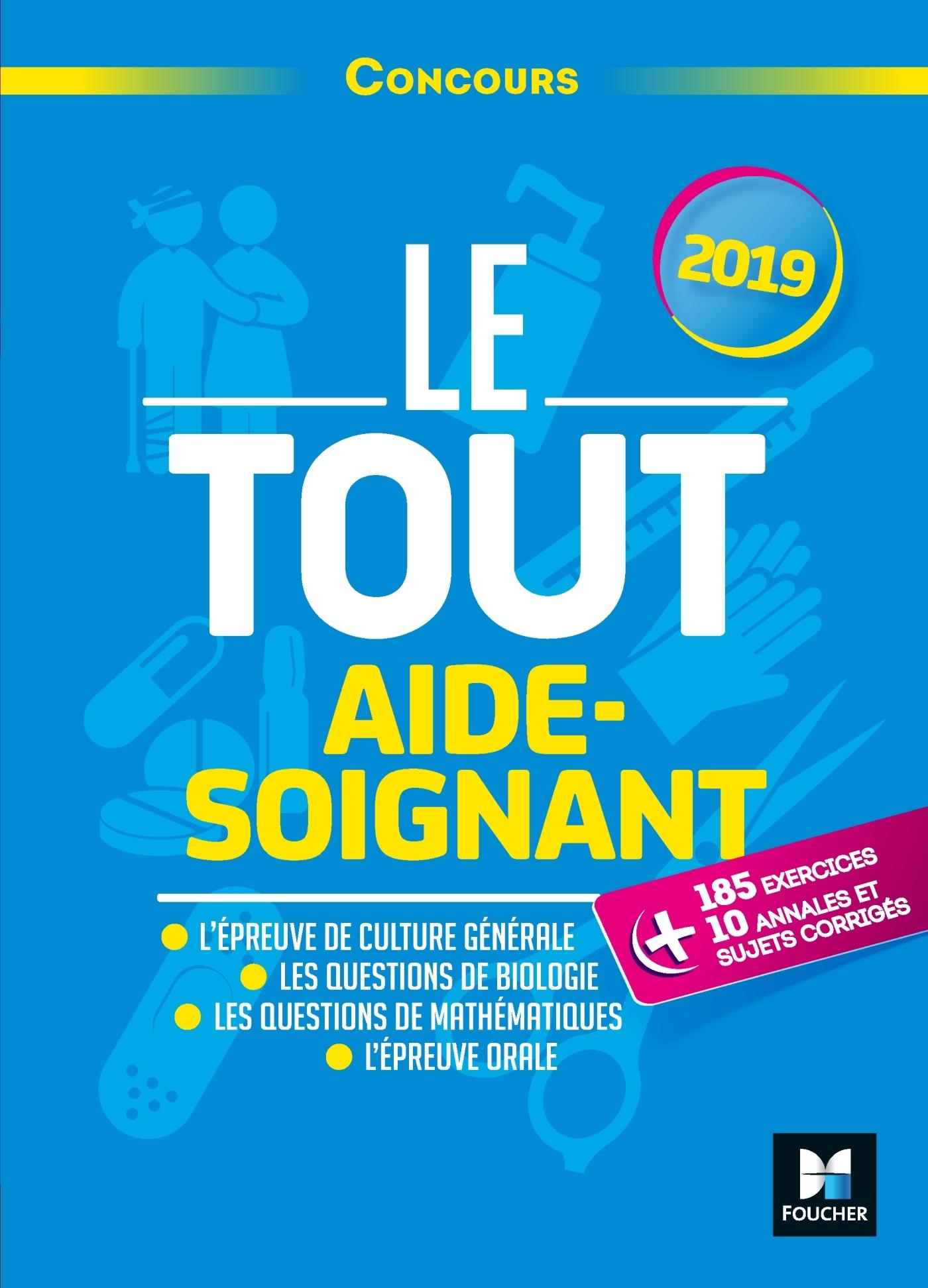 LE TOUT AIDE-SOIGNANT - CONCOURS AS - 2019 - PREPARATION INTENSIVE