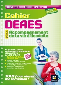 CAHIER - DEAES - ACCOMPAGNEMENT DE LA VIE A DOMICILE