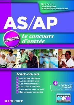 A-S / A-P LE CONCOURS D'ENTREE TOUT EN UN