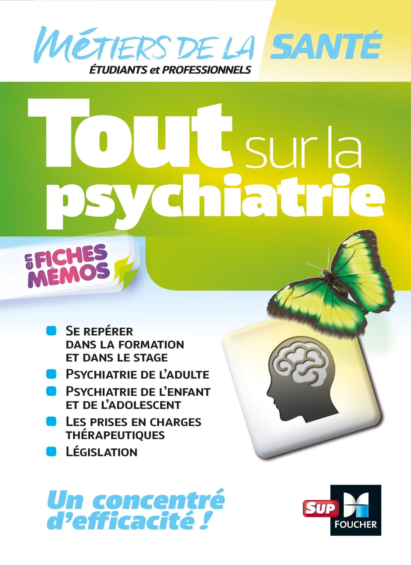 TOUT SUR LA PSYCHIATRIE - INFIRMIER -IFSI - DEI - REVISION