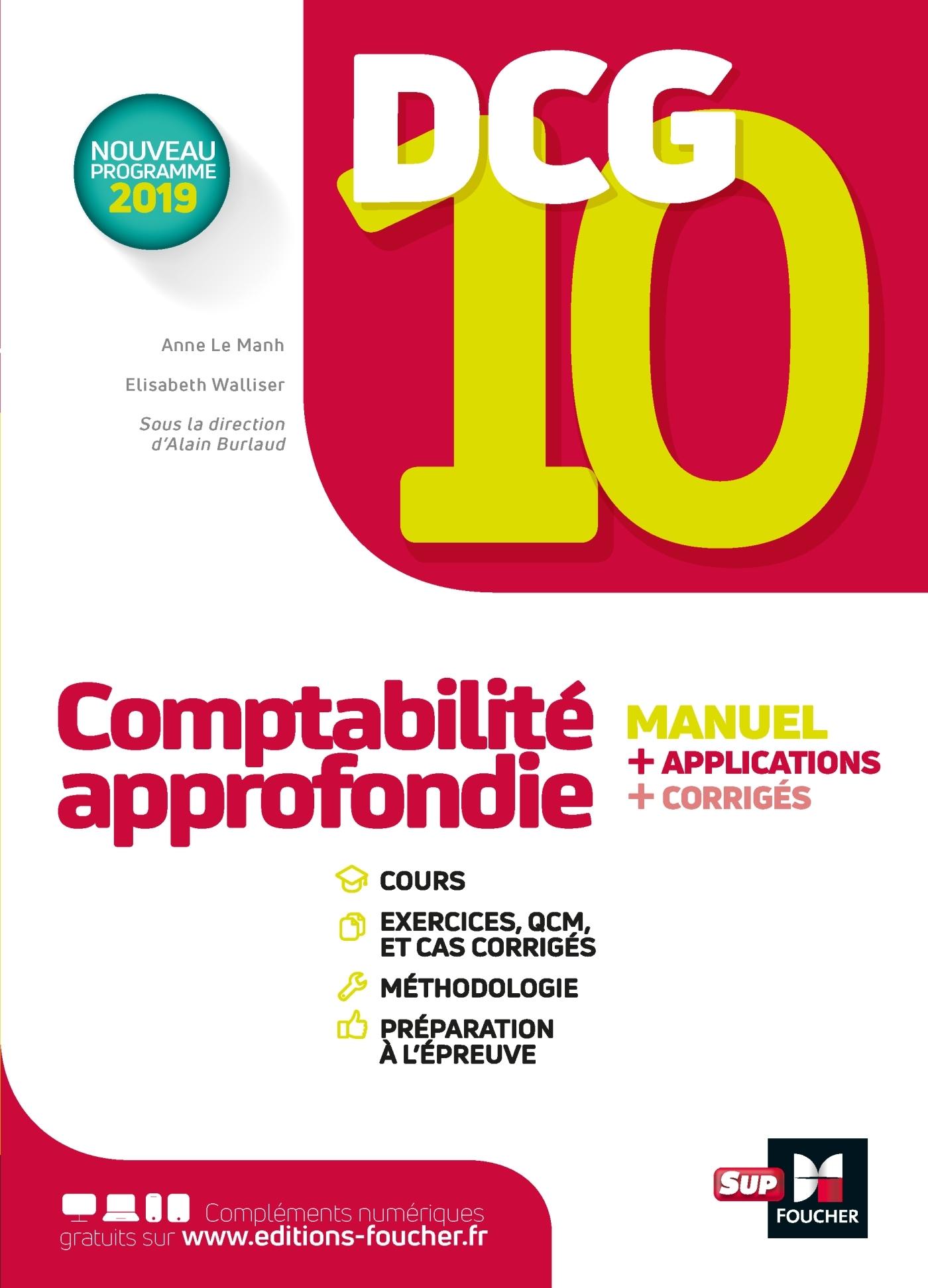 DCG 10 - COMPTABILITE APPROFONDIE -MANUEL ET APPLICATIONS