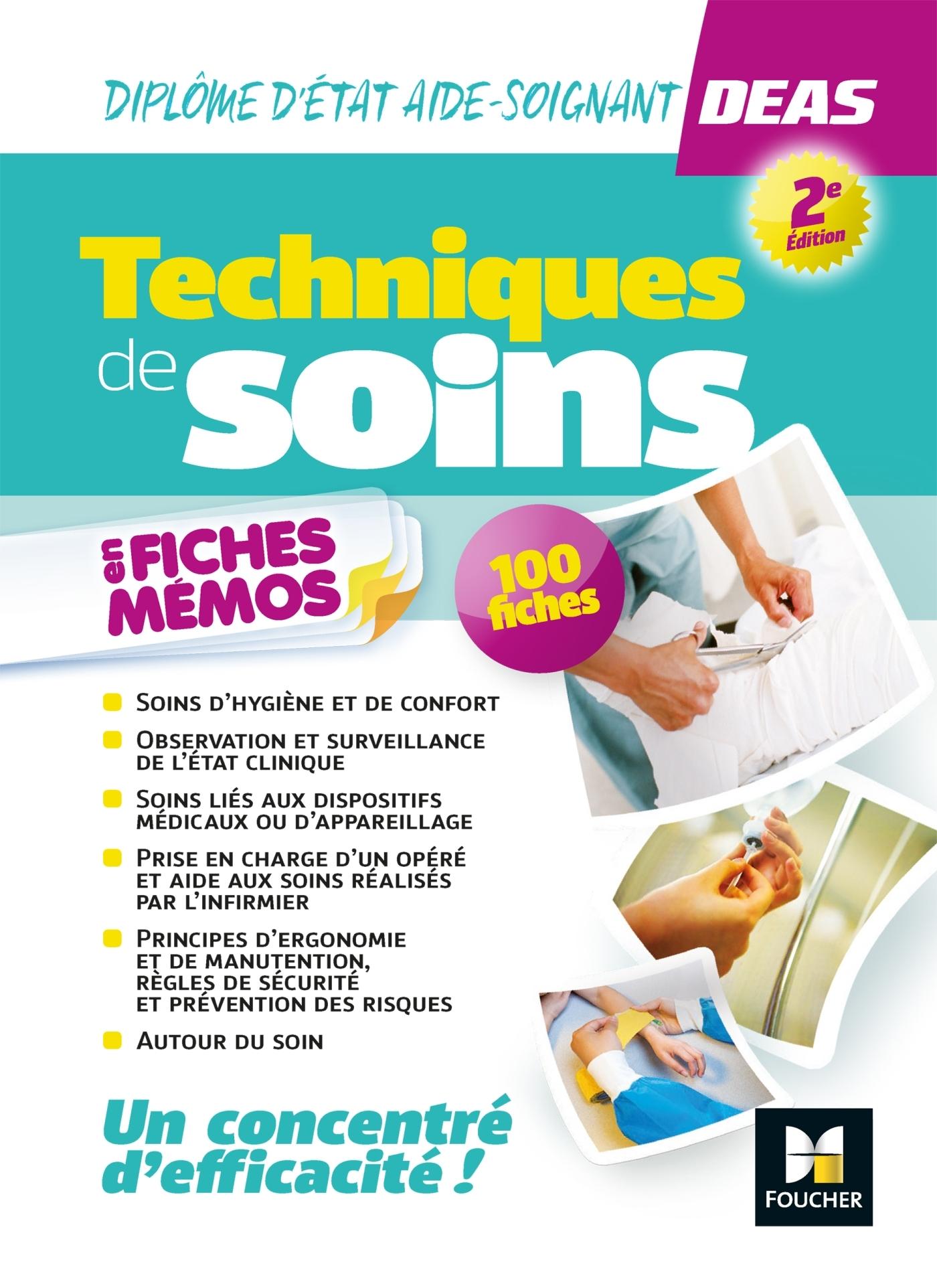 BLOCS - AIDE-SOIGNANT - 34 - TECHNIQUES DE SOINS EN FICHES MEMOS - DIPLOME D'ETAT AIDE-SOIGNANT- DEA