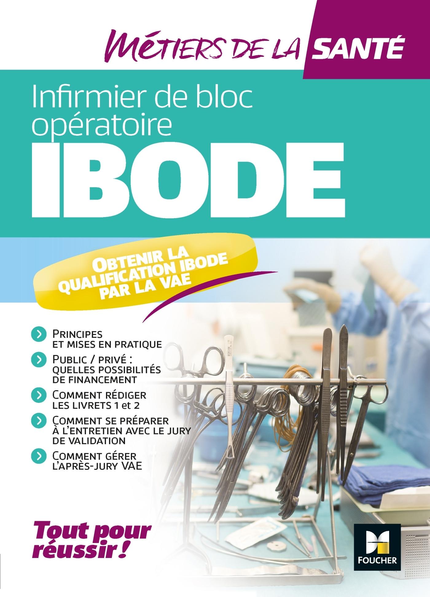 METIERS DE LA SANTE - IBODE - INFIRMIER - REVISION ET ENTRAINEMENT