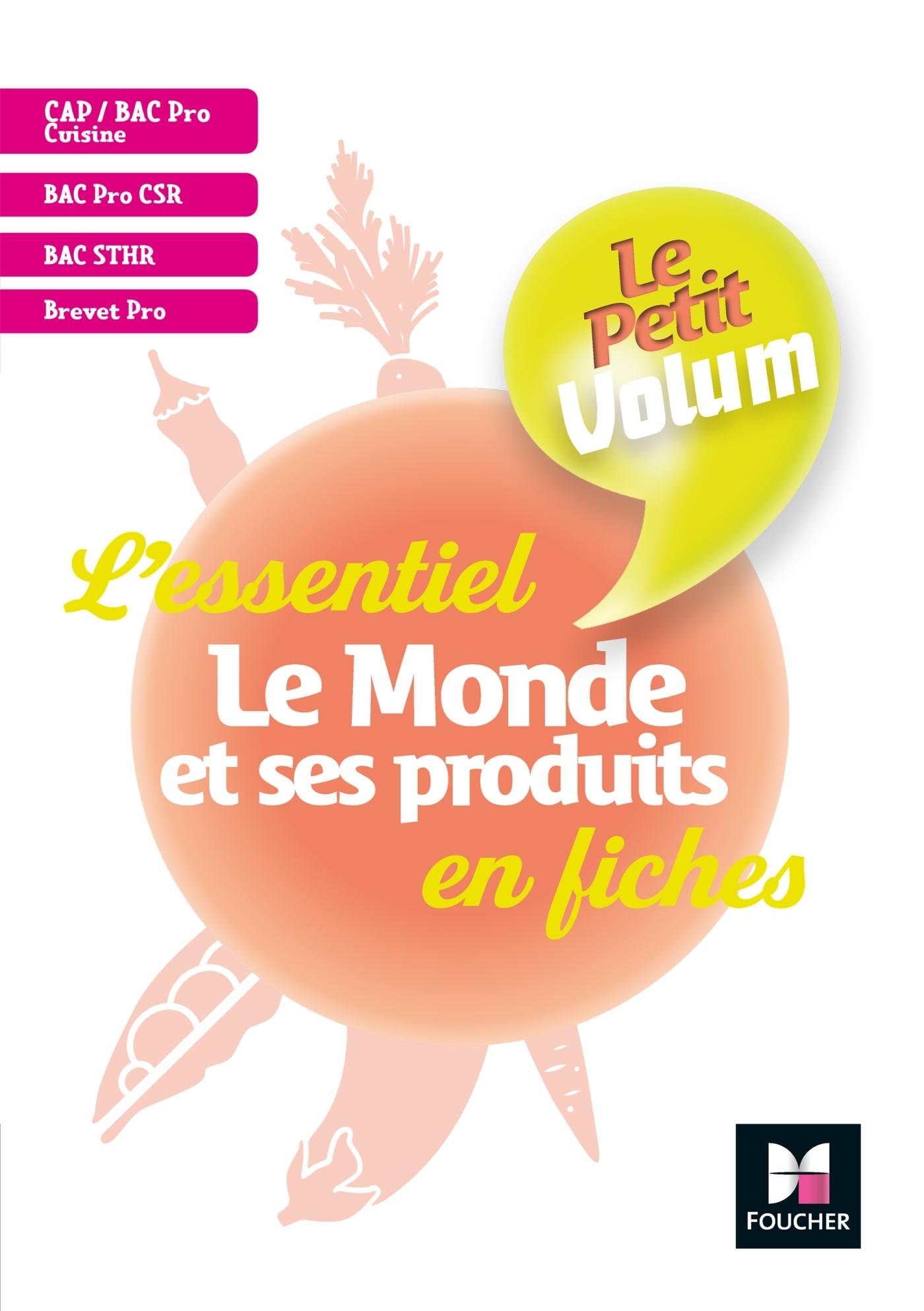 LE PETIT VOLUM' - LE MONDE ET SES PRODUITS - REVISION ET ENTRAINEMENT