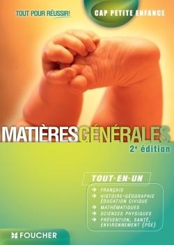 CAP PETITE ENFANCE MATIERES GENERALES - TOUT POUR REUSSIR !