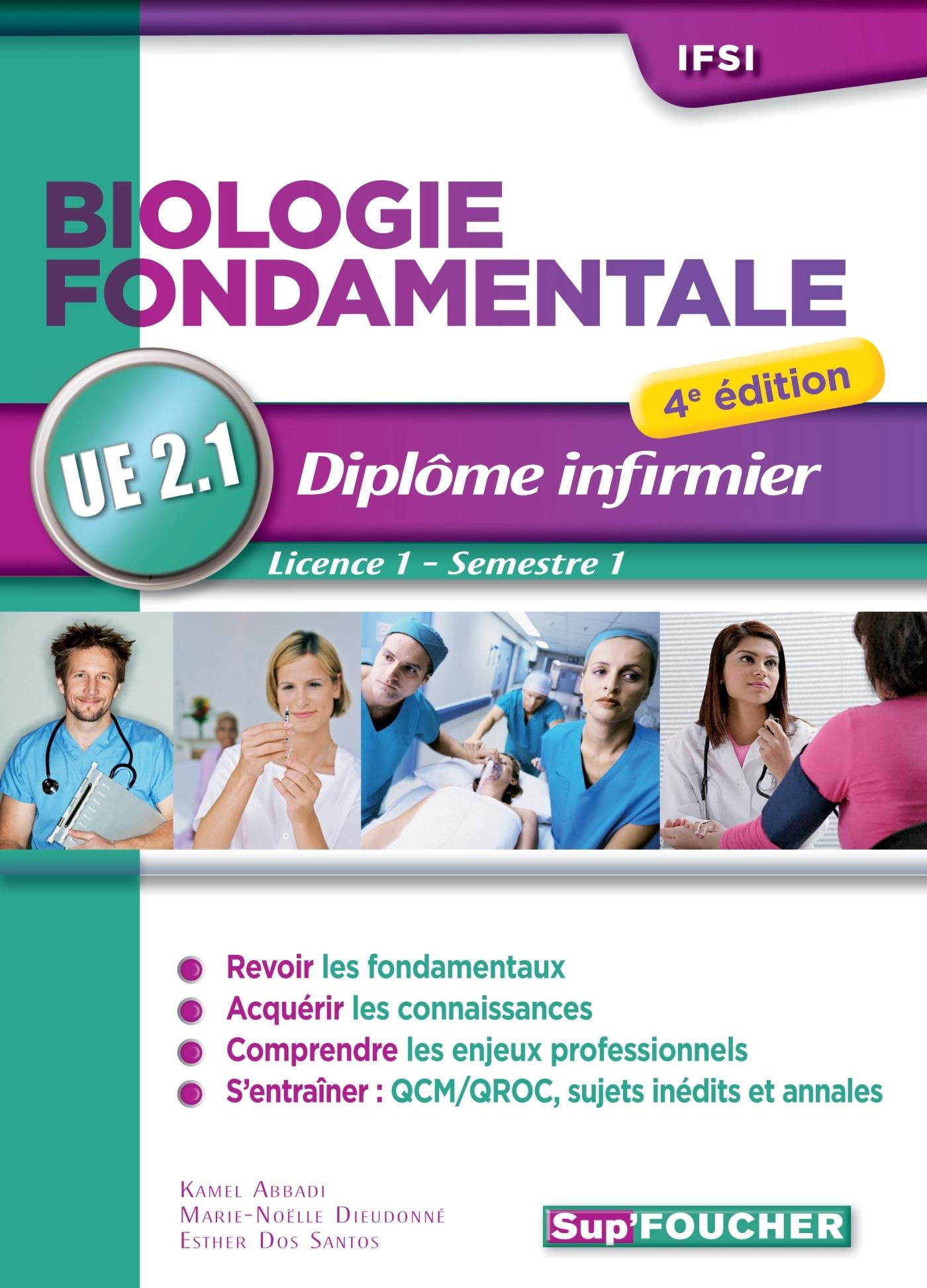 BIOLOGIE FONDAMENTALE - UE 2.1 - SEMESTRE 1 - DIPLOME D'ETAT INFIRMIER - IFSI - 4E EDITION