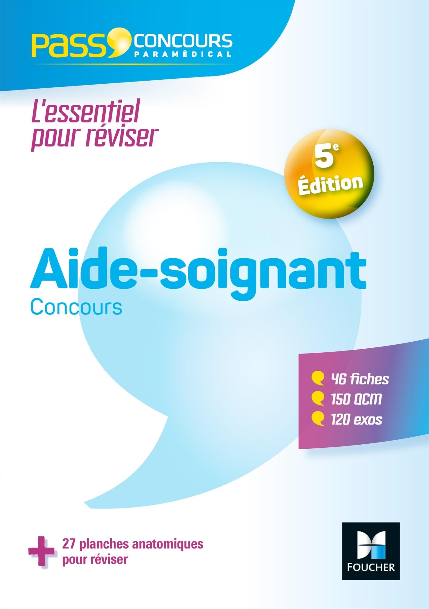 32 - PASS'CONCOURS AIDE-SOIGNANT - AS - ENTREE EN IFAS - 5E EDITION - REVISION ET ENTRAINEMENT