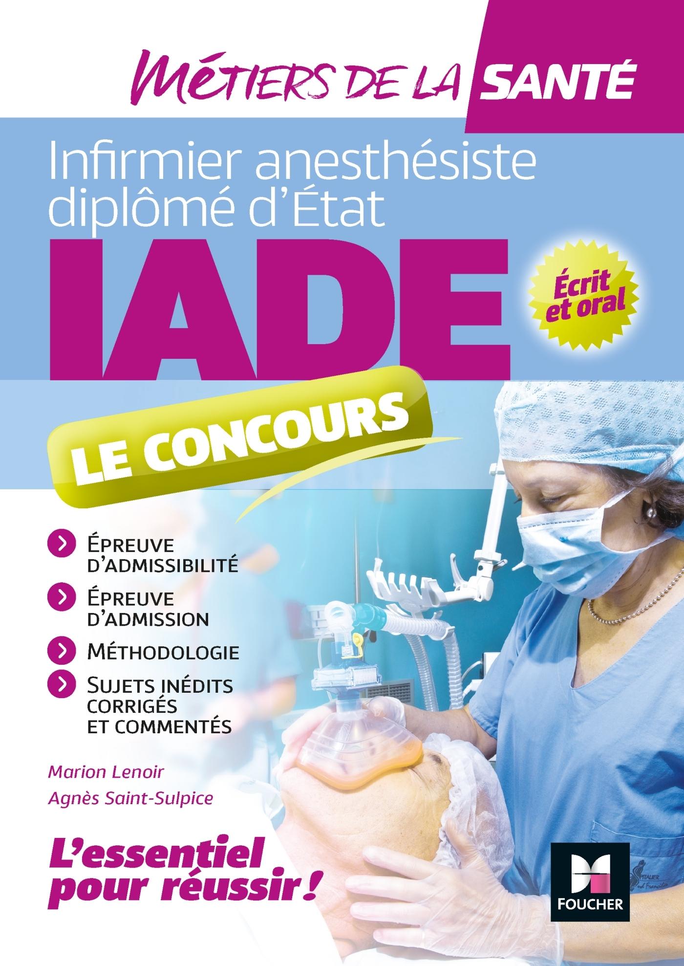 METIERS DE LA SANTE - IADE- REUSSIR LE CONCOURS D'ENTREE - PREPARATION COMPLETE
