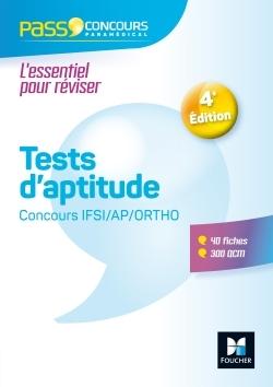 PASS'CONCOURS - TESTS D'APTITUDE CONCOURS IFSI/AP/ORTHO -  ENTRAINEMENT ET REVISION