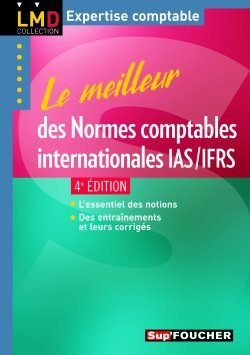 LE MEILLEUR DES NORMES IFRS 4E EDITION