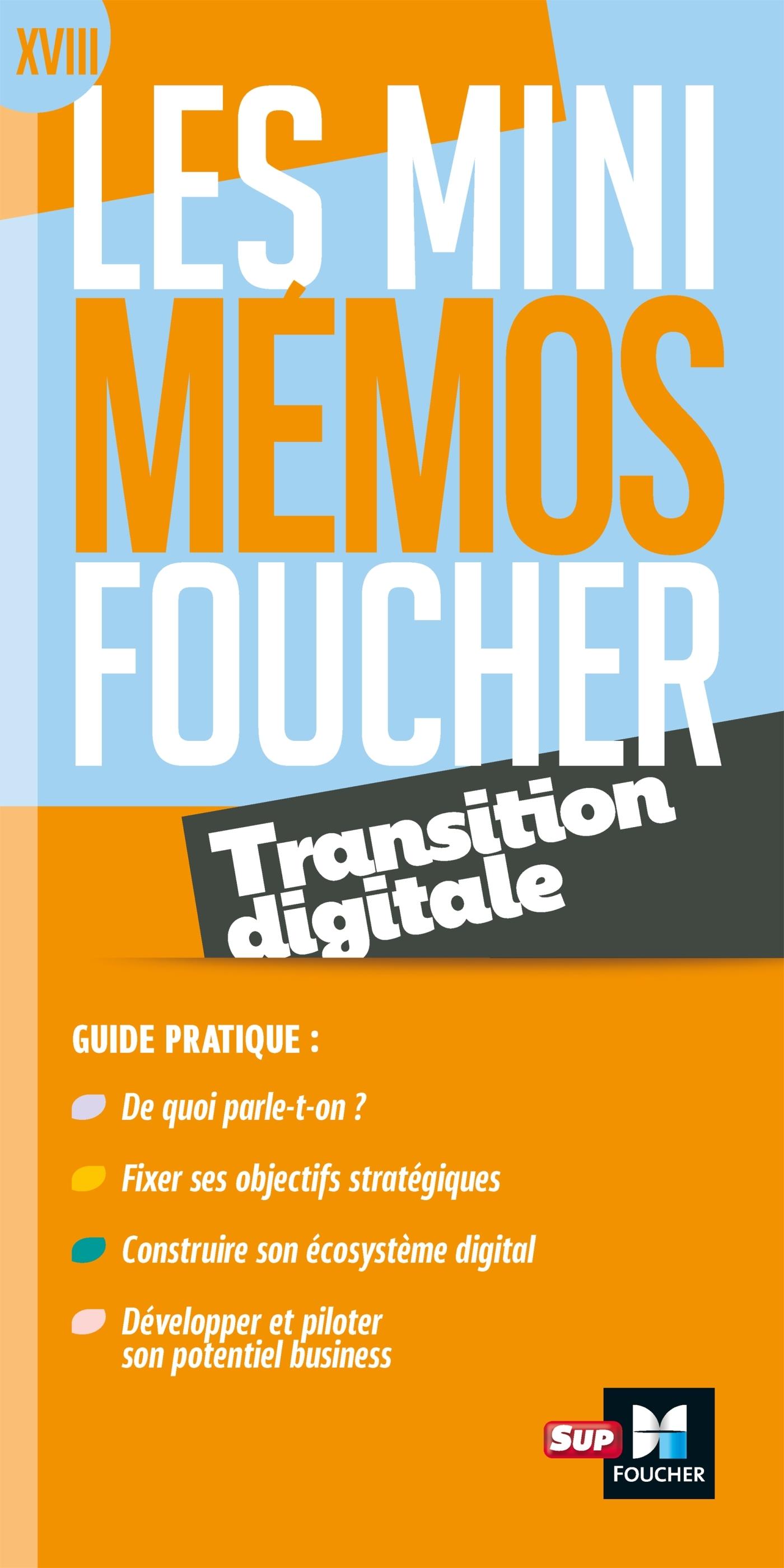 LES MINI MEMOS FOUCHER -  TRANSITION DIGITALE - REVISION