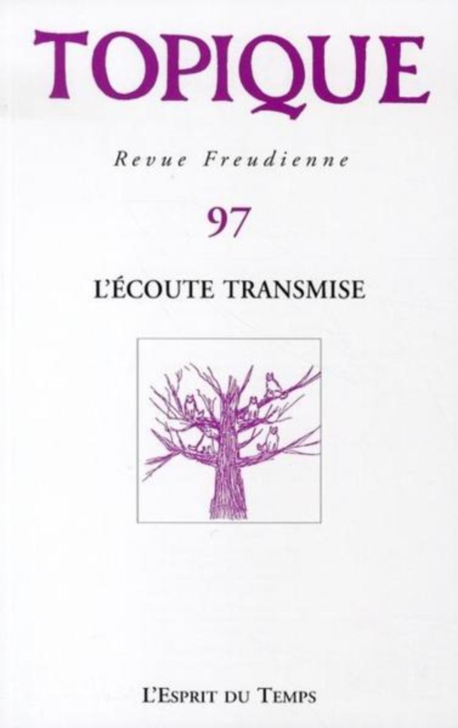 TOPIQUE N 97  L ECOUTE TRANSMISE