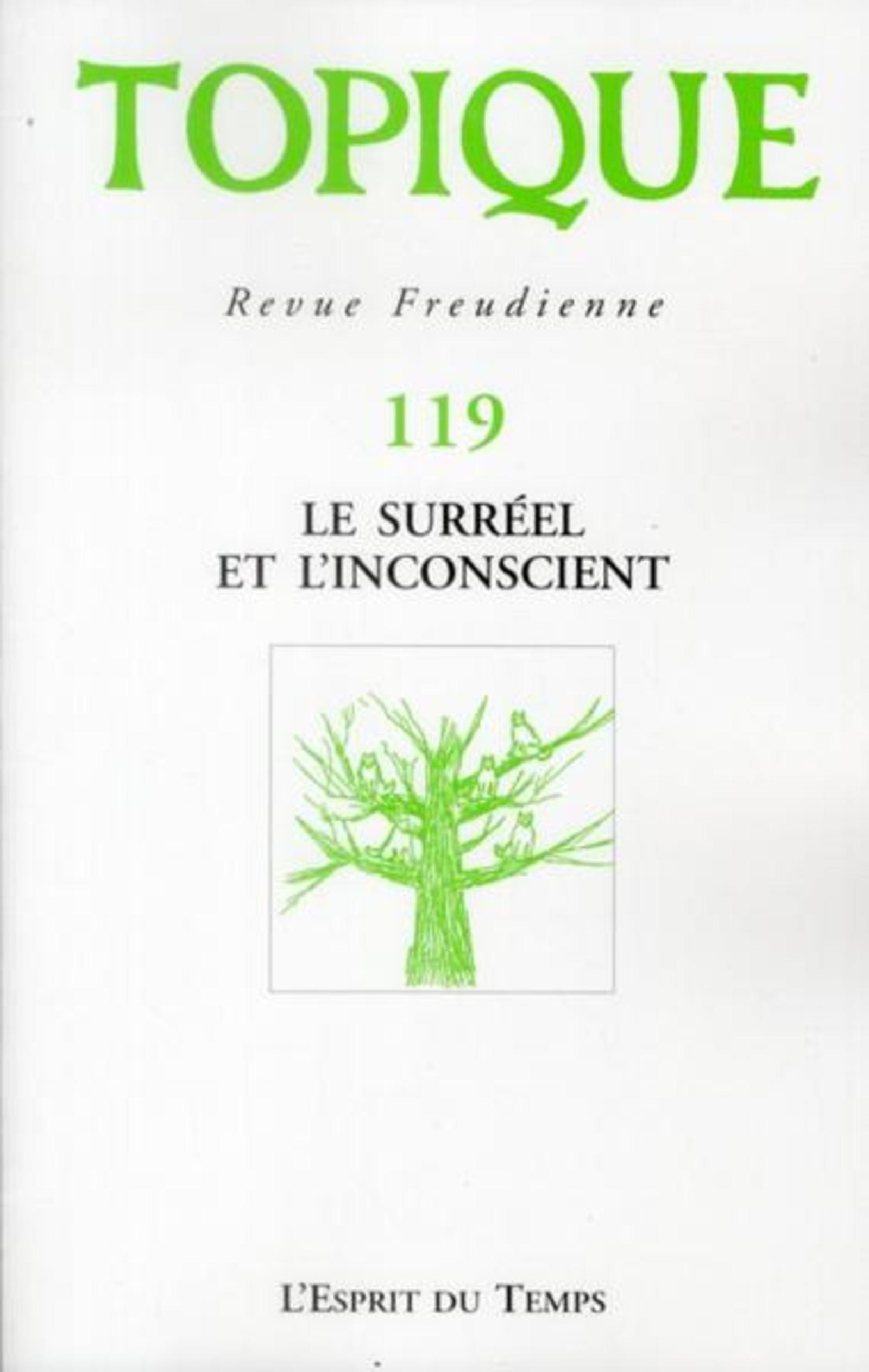 TOPIQUE N 119  LE SURREEL ET L INCONSCIENT