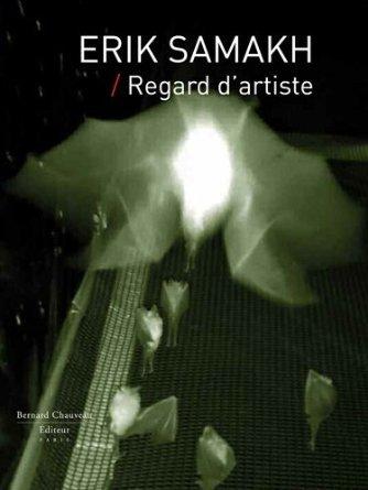 E, SAMAKH - REGARD D'ARTISTE