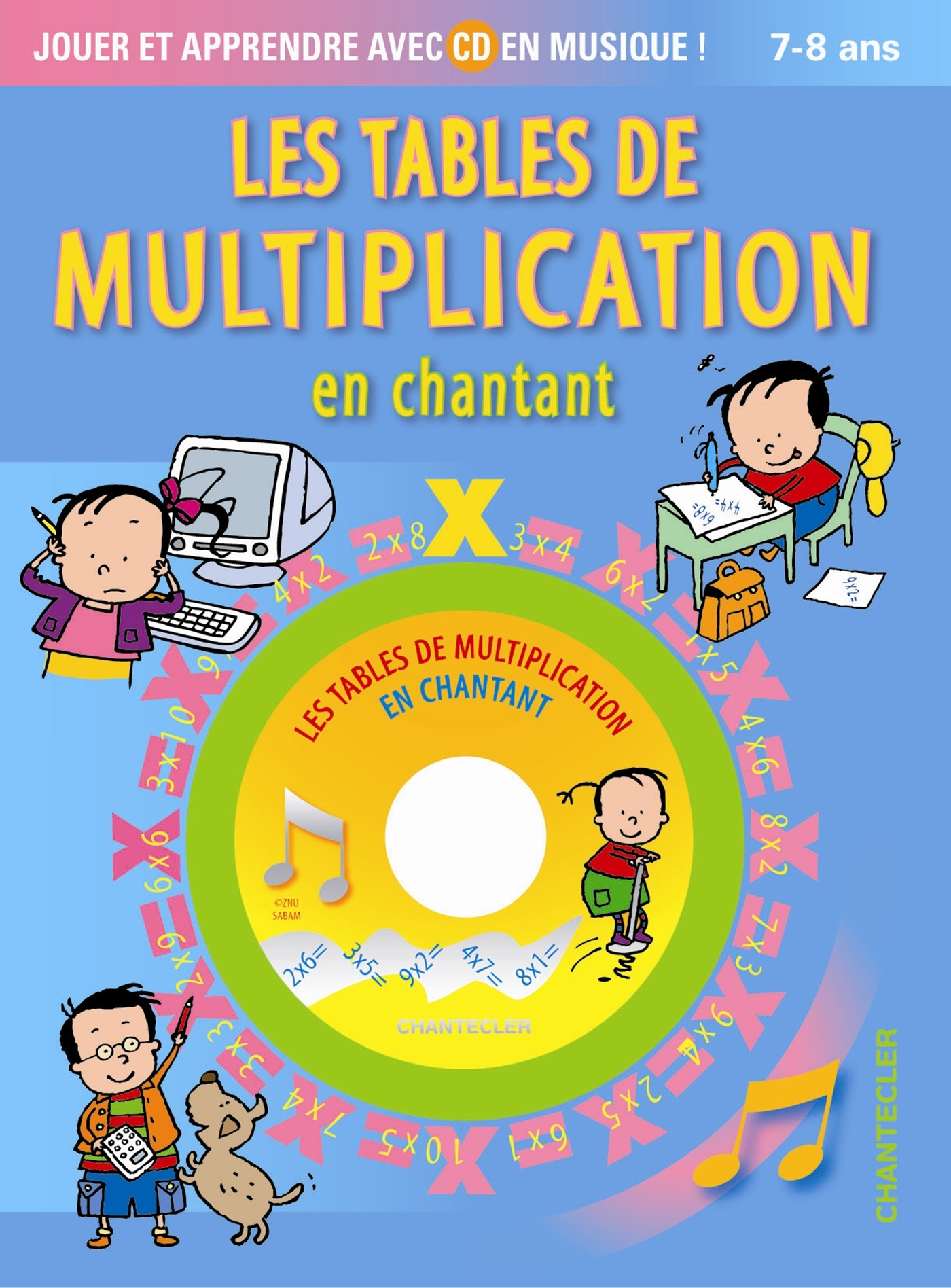 TABLES DE MULTIPLICATION EN CHANTANT (AVEC CD) (7-8 A.)